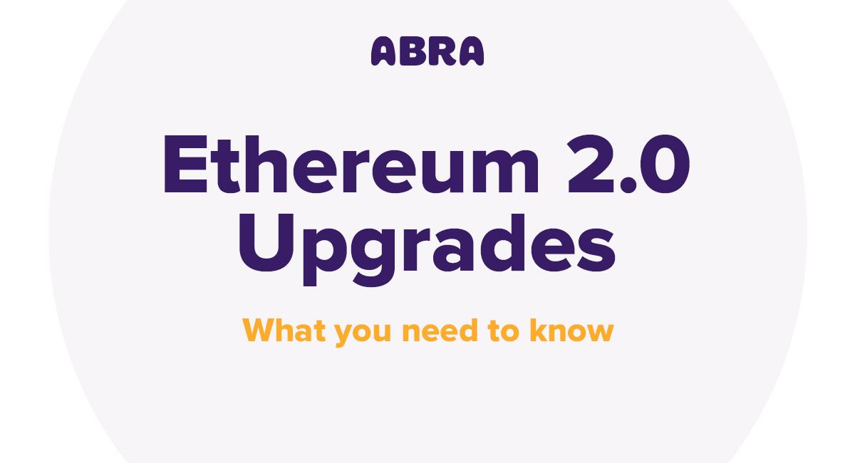 Ethereum 2.0 Upgrades